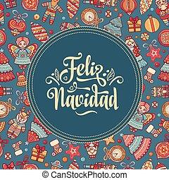 Feliz navidad. Xmas card on Spanish language