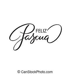 feliz, -, pascua, saludos, español, pascua