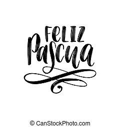 feliz, pascua, translated, de, español, manuscrito, frase,...