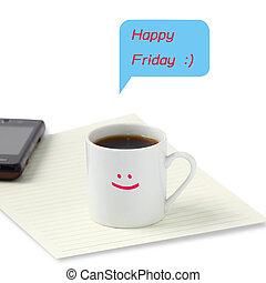 feliz, viernes, sonrisa, en, blanco, papel, y, taza para...