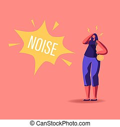 Female Character Suffering of Noise Pollution. Big City Social Problem of Much Hubbub on Street. Woman Dweller Cover Ears to Stop Hearing Loud Sounds and Tinnitus. Cartoon People Vector Illustration