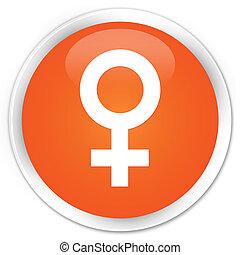 Female sign icon premium orange round button