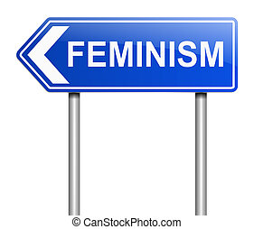 Feminism sign concept. - Illustration depicting a sign with...