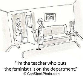 Feminist tilt - feminist teacher meets a new teacher