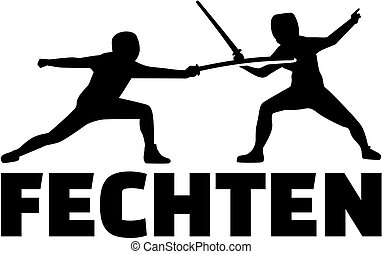 Fencing word with fencer. German.