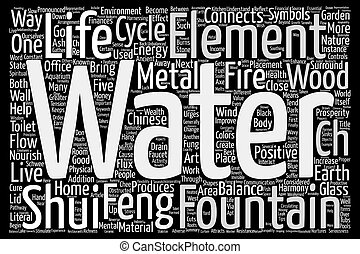 Feng Shui Water And The Cycle Of Life text background word cloud concept