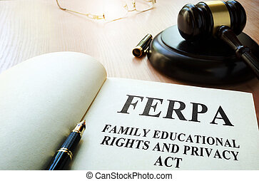 FERPA (Family Educational Rights and Privacy Act) on a...