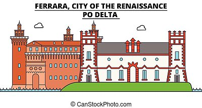 Ferrara, City Of The Renaissance - Po Delta line travel landmark, skyline vector design. Ferrara, City Of The Renaissance - Po Delta linear illustration.