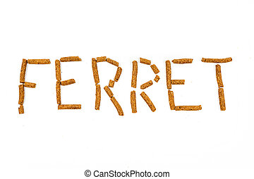 Ferret food that spells ferret isolated on white background