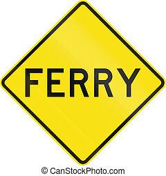Ferry Crossing Ahead