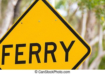 Ferry crossing traffic road sign in Australia