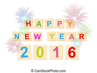 festival celebrate Happy New Year 2016! - text in wood type blocks on white background