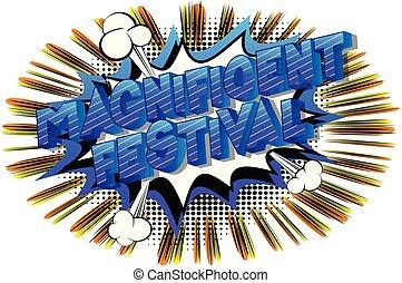 festival, magnifik