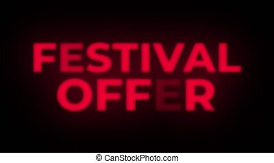 Festival Offer Text Flickering Display Promotional Loop. -...