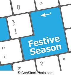 festive season button on modern internet computer keyboard key