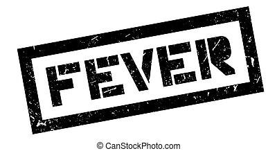 Fever rubber stamp