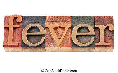 fever word in letterpress type