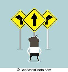 ficar, sinal., setas, três, maneira, homem negócios, estrada