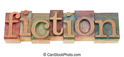 fiction in wood letterpress type - fiction - isolated word n...