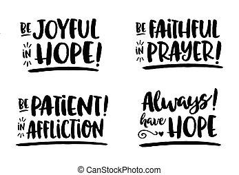 """fiel, hope"""", ser, """"be, paciente, oración, alegre, affliction!"""""""