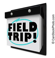 Field Trip Words Circled - School Outing - A wall calendar...