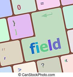 field word on keyboard key, notebook computer button
