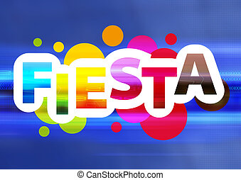 Fiesta live - Graphic design for fiesta and celebration...