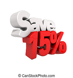 Fifteen Percent Price Reduction And Save