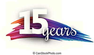 Fifteen years greeting card with colorful brush stroke. -...