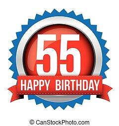 Fifty five years happy birthday badge ribbon
