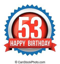Fifty free years happy birthday badge ribbon