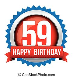 Fifty Nine years happy birthday badge ribbon
