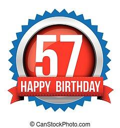 Fifty Seven years happy birthday badge ribbon