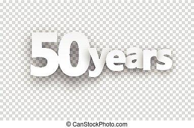 Fifty years paper sign. - Fifty years paper sign over cells...