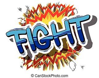 Fight - Comic book word.