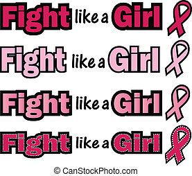Fight like a Girl phrase with Breast Cancer Awareness ribbon
