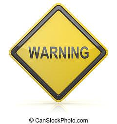 figyelmeztetés, -, út cégtábla