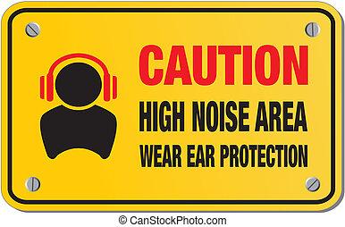 figyelmeztet, magas, zaj, terület, sárga cégtábla