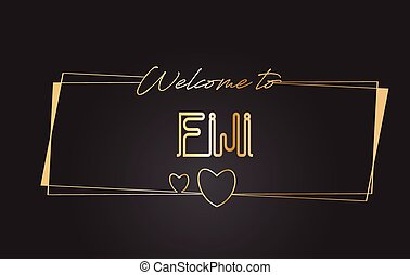 Fiji Welcome to Golden text Neon Lettering Typography Vector Illustration.
