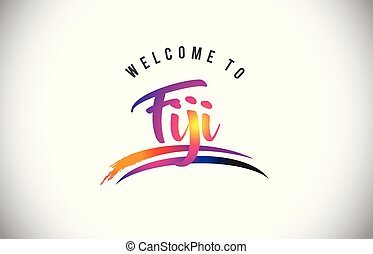 Fiji Welcome To Message in Purple Vibrant Modern Colors.