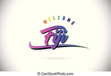 Fiji Welcome To Word Text with Creative Purple Pink Handwritten Font and Swoosh Shape Design Vector.