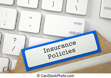 File Card with Inscription Insurance Policies. 3D. - Blue...