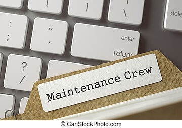File Card with Inscription Maintenance Crew. 3D.
