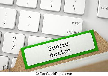 File Card with Inscription Public Notice. 3D.