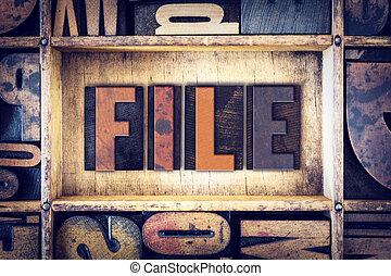 File Concept Letterpress Type
