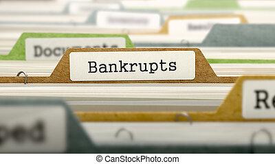 File Folder Labeled as Bankrupts. - File Folder Labeled as ...