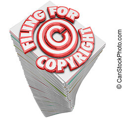 Filing for Copyright Protection Symbol on Tall Stack of Papers D