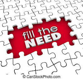 Fill the Need Customer Demands Product Service Marketing -...