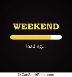 fin de semana, -, carga, inscripción, divertido
