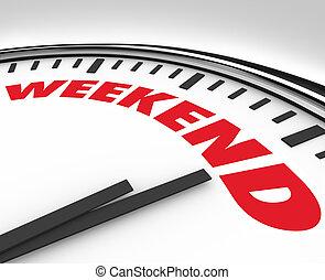 fin de semana, palabra, en, reloj, tiempo, para, diversión,...